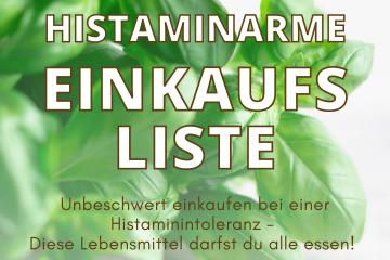 Histaminarme Einkaufsliste - Eat Tolerant