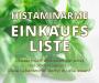 Unbeschwert einkaufen bei einer Histaminintoleranz – Histaminarme Einkaufsliste